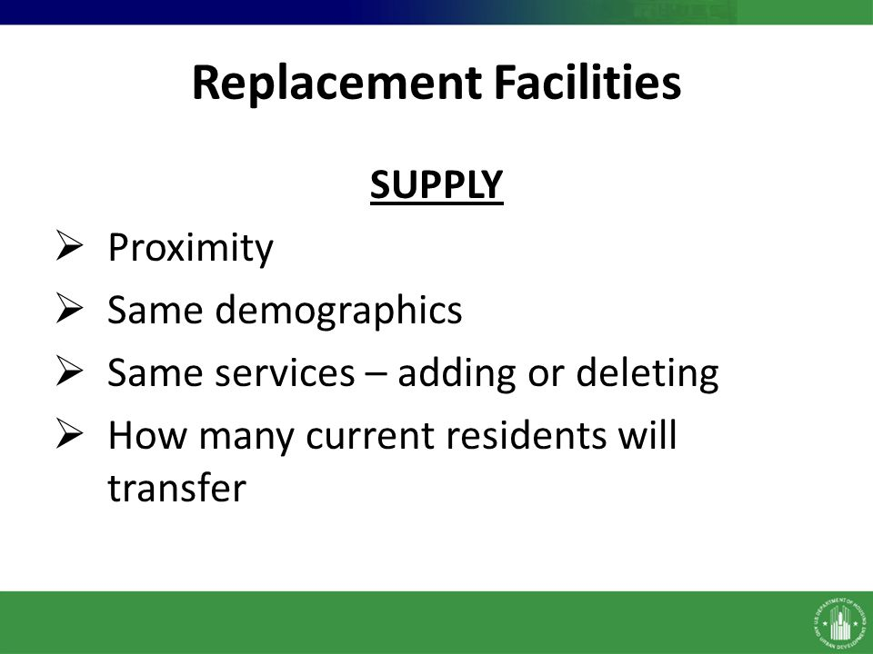 Replacement Facilities