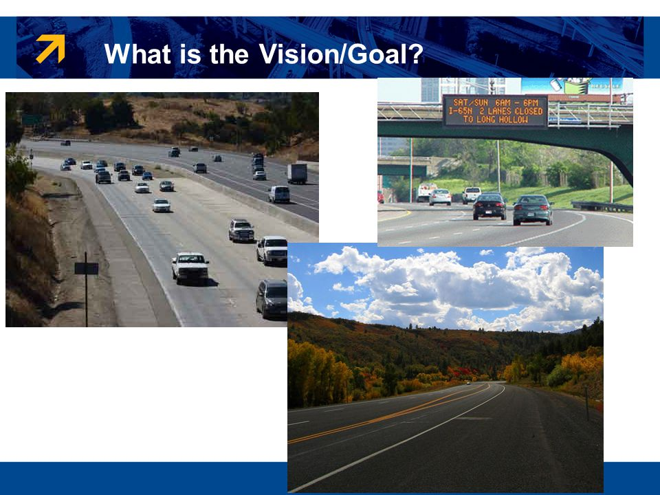 What is the Vision/Goal