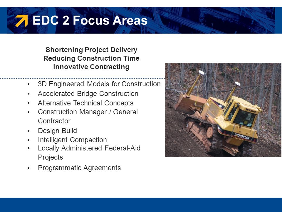 EDC 2 Focus Areas Shortening Project Delivery