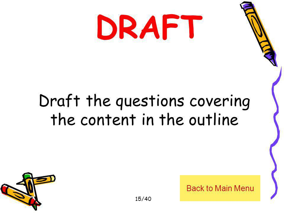 Draft the questions covering the content in the outline