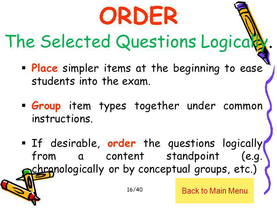 ORDER The Selected Questions Logically.