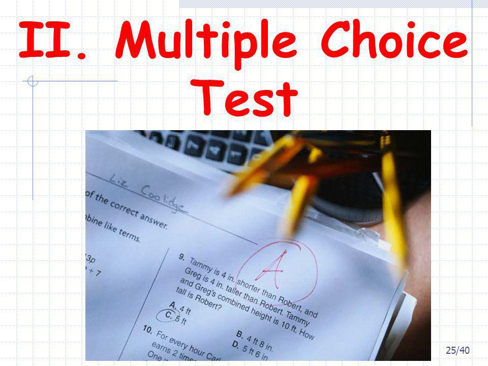 II. Multiple Choice Test