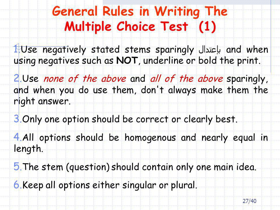 General Rules in Writing The Multiple Choice Test (1)