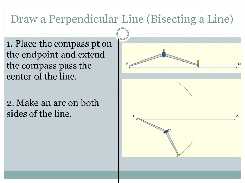 Draw a Perpendicular Line (Bisecting a Line)