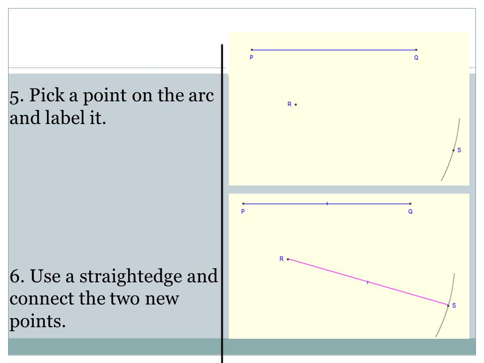 5. Pick a point on the arc and label it.