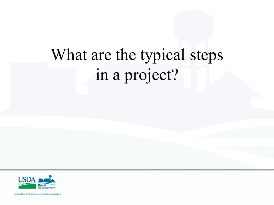 What are the typical steps in a project