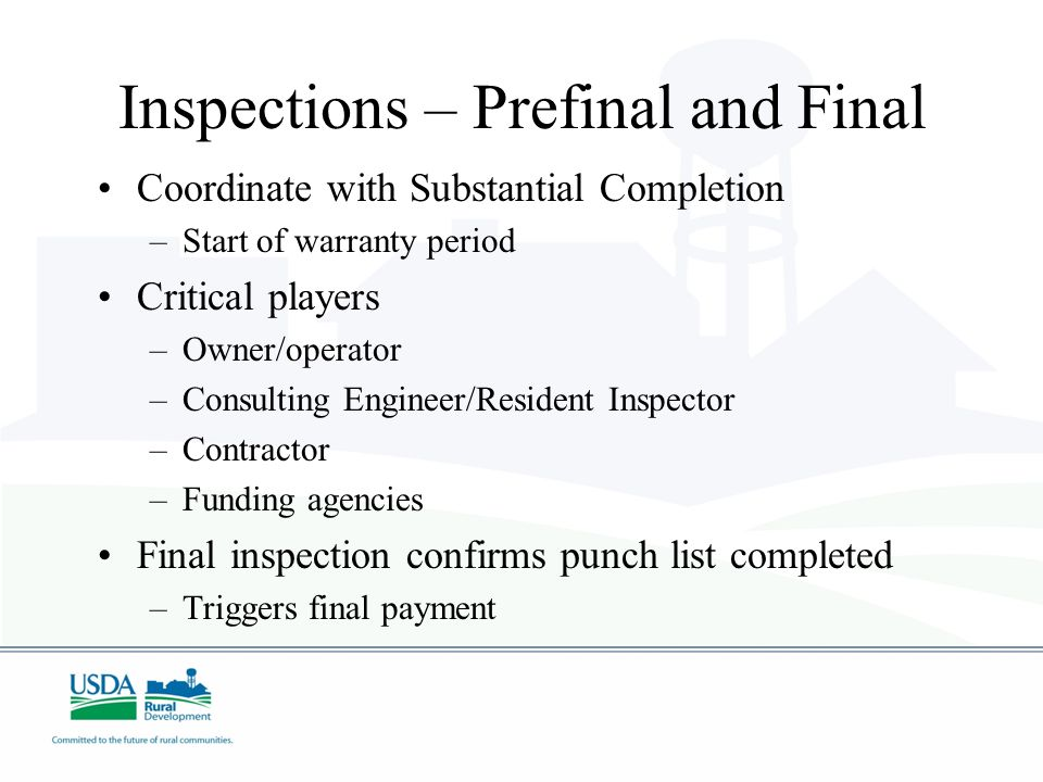 Inspections – Prefinal and Final