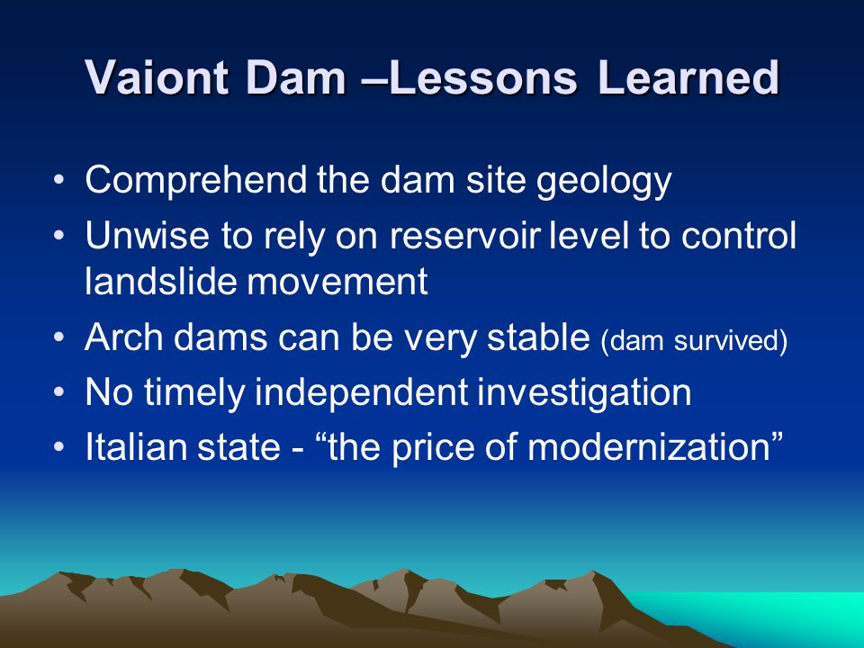 Vaiont Dam –Lessons Learned