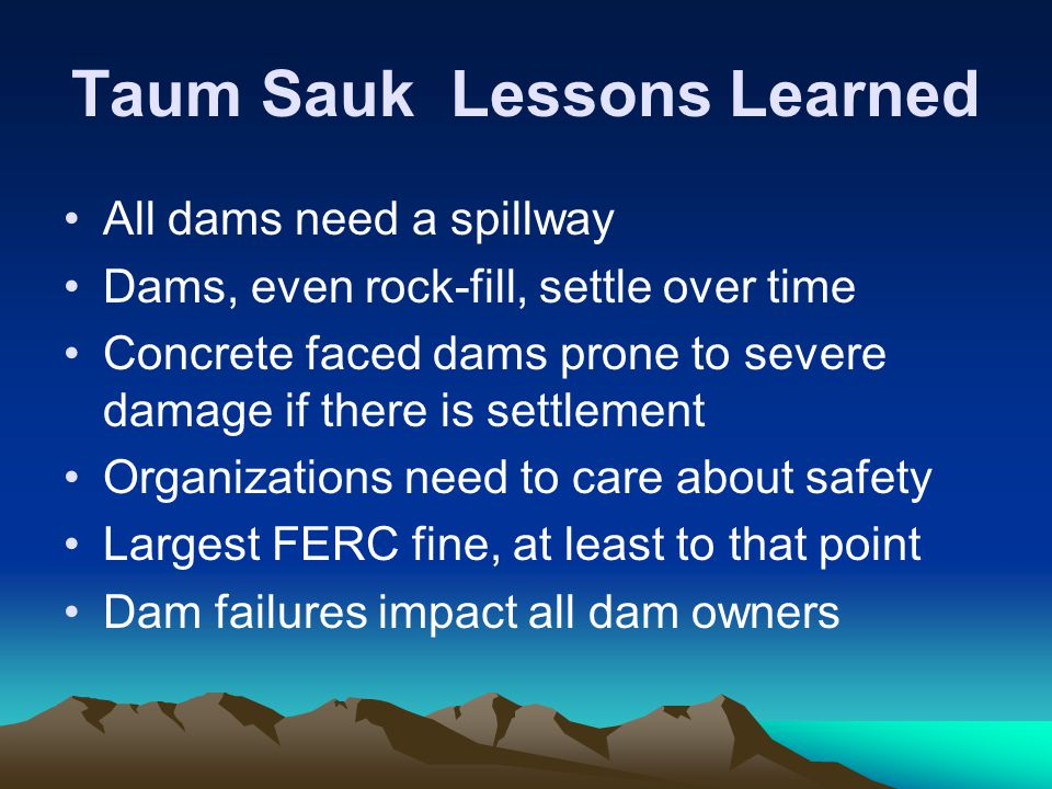 Taum Sauk Lessons Learned