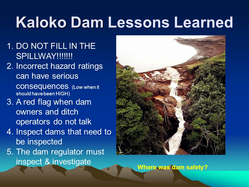 Kaloko Dam Lessons Learned