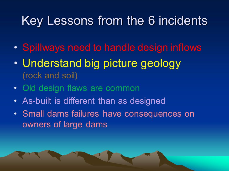 Key Lessons from the 6 incidents