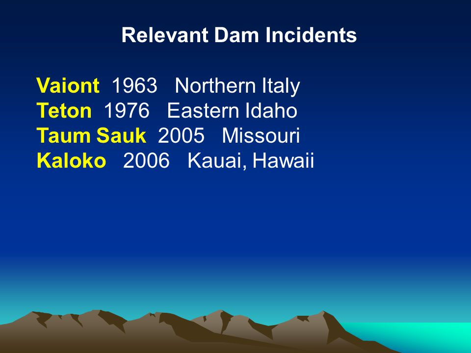 Relevant Dam Incidents