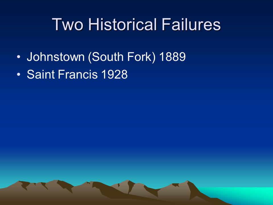 Two Historical Failures