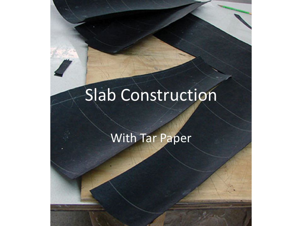 Slab Construction With Tar Paper