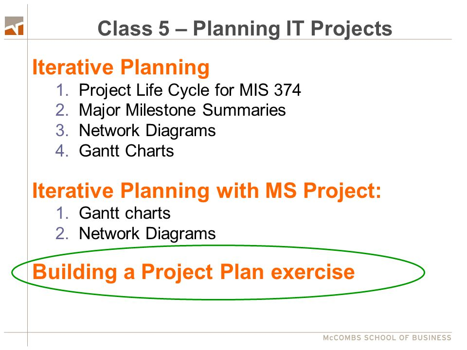 Class 5 – Planning IT Projects