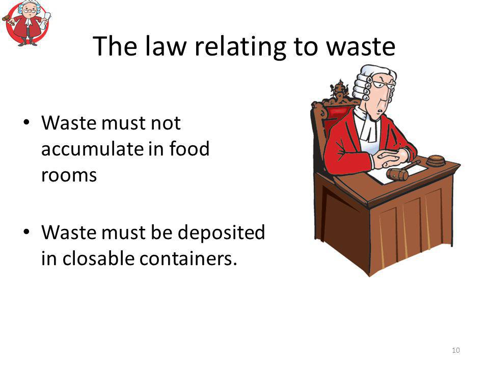The law relating to waste
