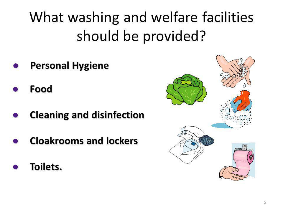What washing and welfare facilities should be provided