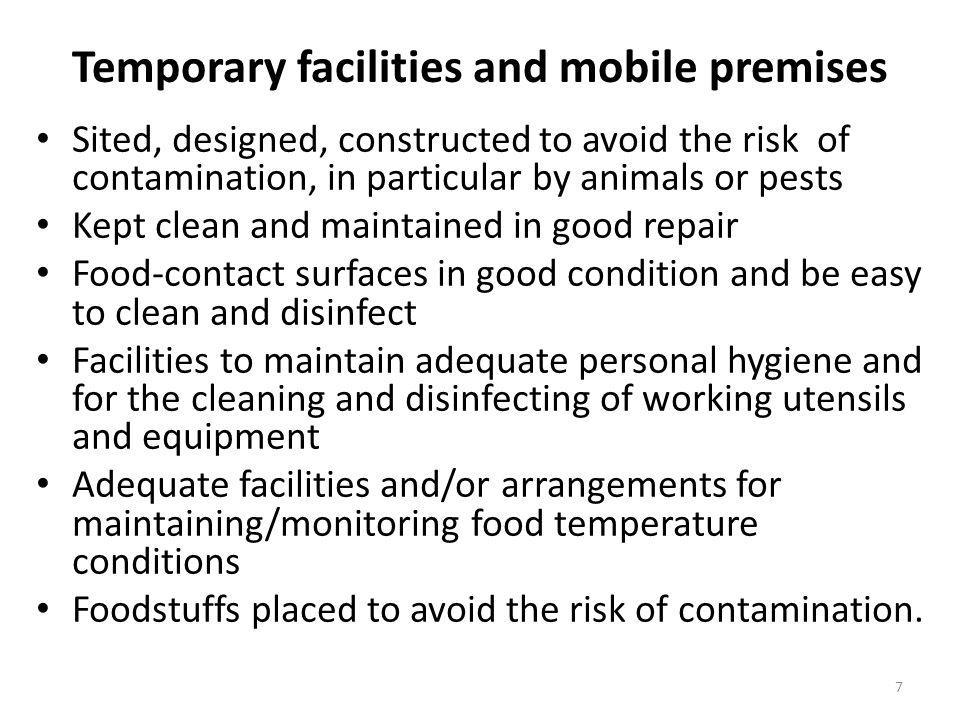 Temporary facilities and mobile premises