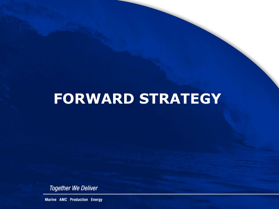 FORWARD STRATEGY