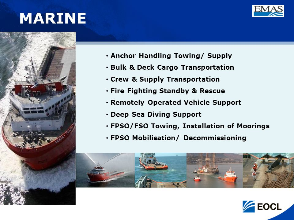 MARINE Anchor Handling Towing/ Supply Bulk & Deck Cargo Transportation