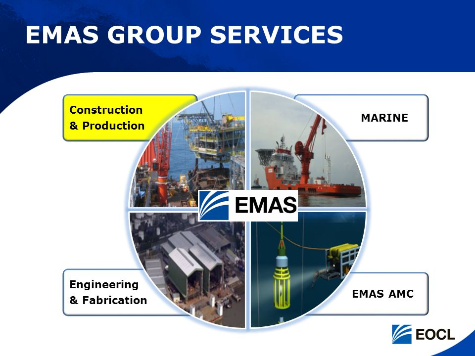 EMAS GROUP SERVICES MARINE Construction & Production Engineering