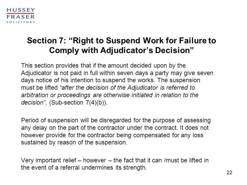 Section 7: Right to Suspend Work for Failure to Comply with Adjudicator's Decision