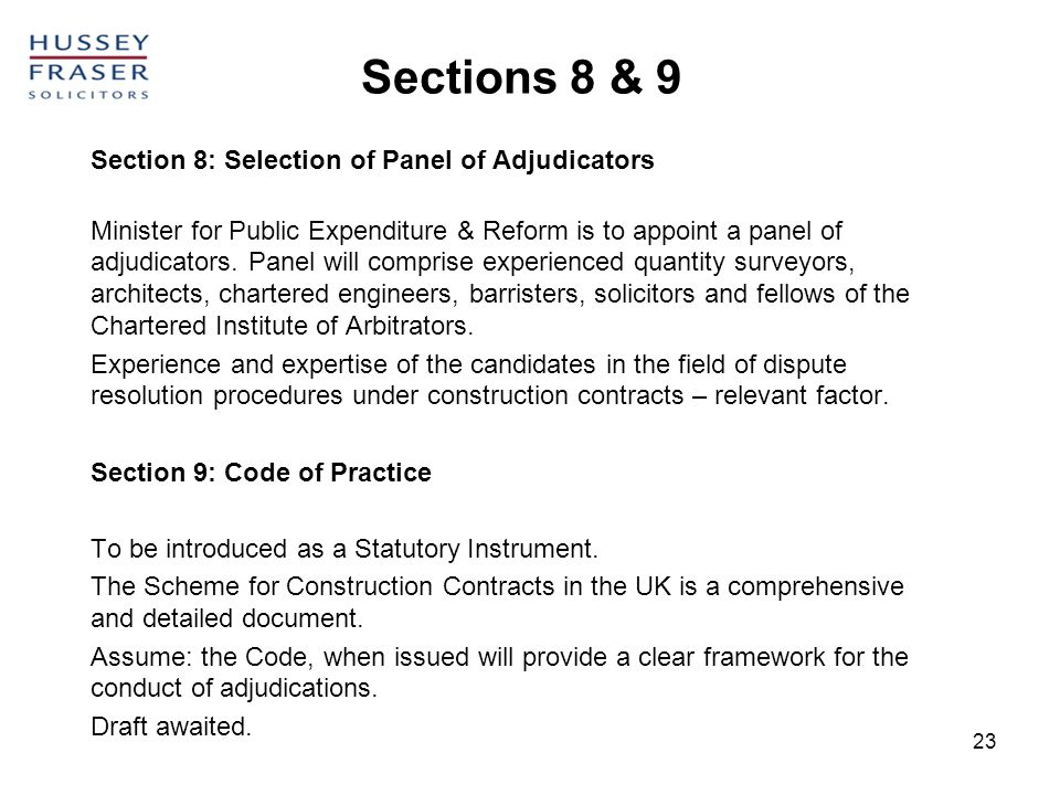 Sections 8 & 9 Section 8: Selection of Panel of Adjudicators