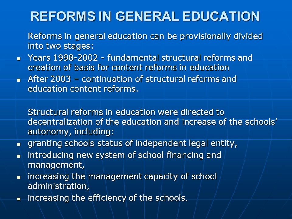 REFORMS IN GENERAL EDUCATION