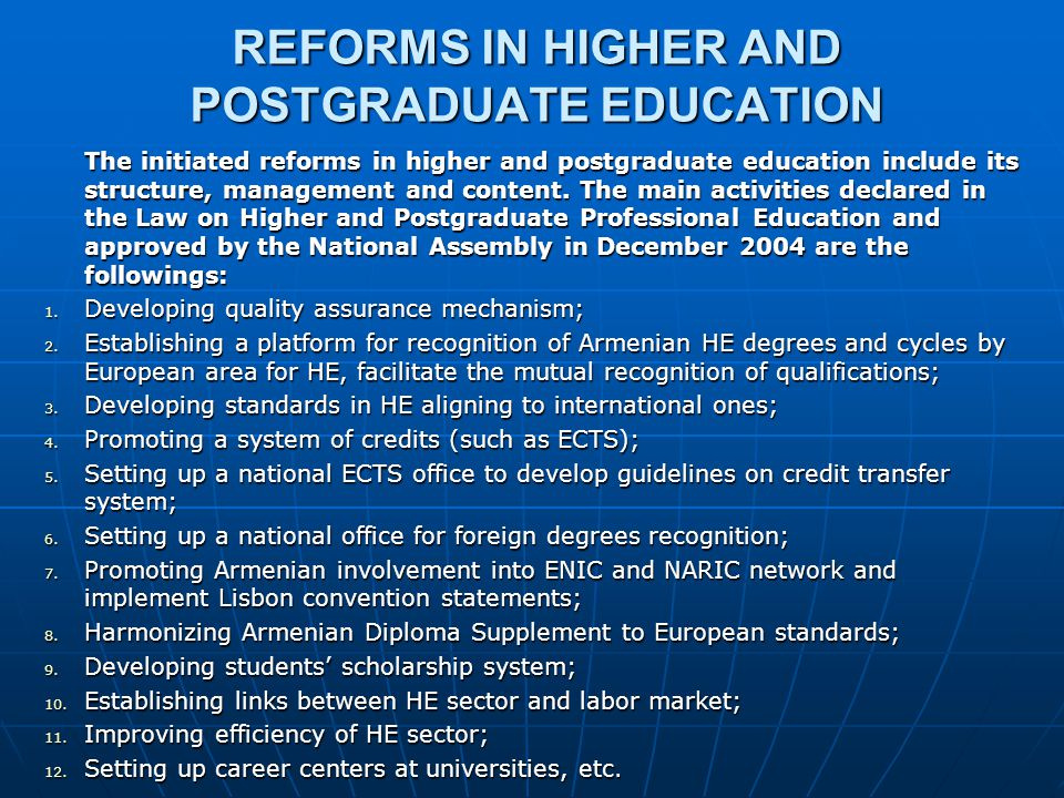 REFORMS IN HIGHER AND POSTGRADUATE EDUCATION