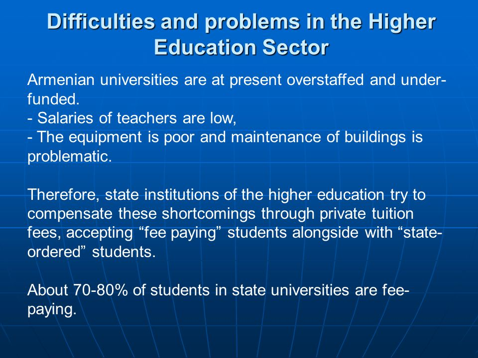 Difficulties and problems in the Higher Education Sector