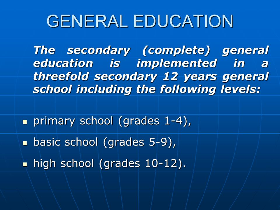 GENERAL EDUCATION primary school (grades 1-4),
