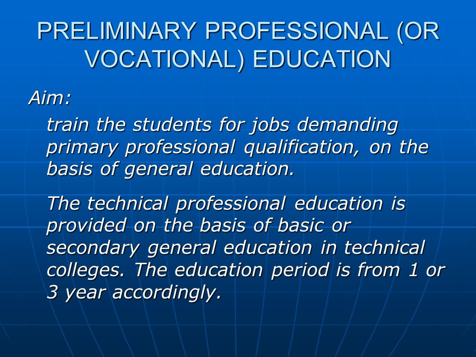 PRELIMINARY PROFESSIONAL (OR VOCATIONAL) EDUCATION