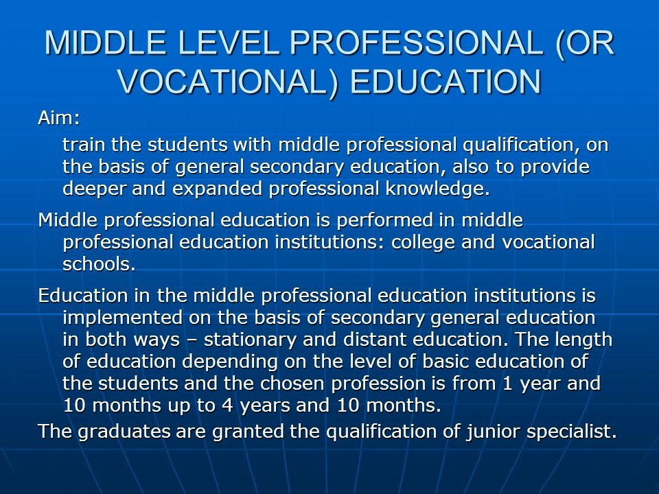 MIDDLE LEVEL PROFESSIONAL (OR VOCATIONAL) EDUCATION