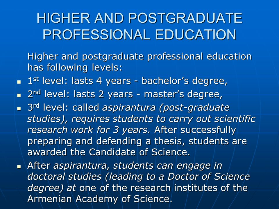HIGHER AND POSTGRADUATE PROFESSIONAL EDUCATION