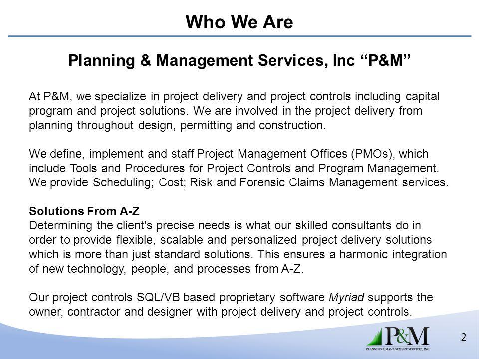 Planning & Management Services, Inc P&M