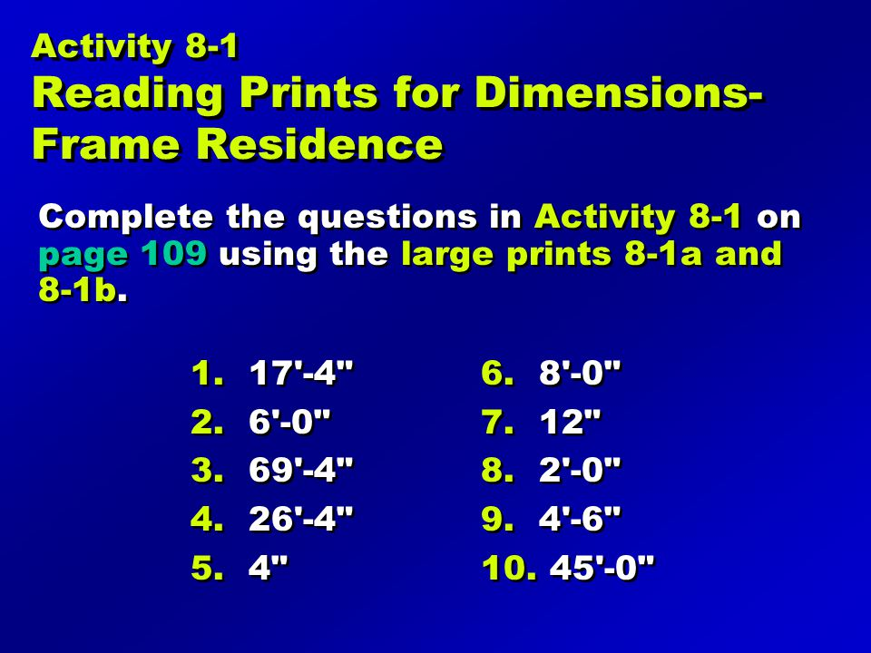 Activity 8-1 Reading Prints for Dimensions- Frame Residence