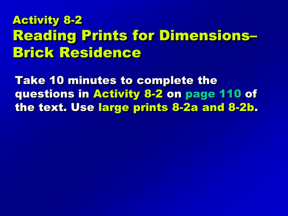 Activity 8-2 Reading Prints for Dimensions– Brick Residence
