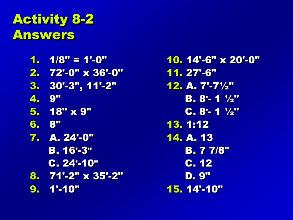 Activity 8-2 Answers 1/8 = 1 -0 72 -0 x 36 -0 30 -3 , 11 -2 9