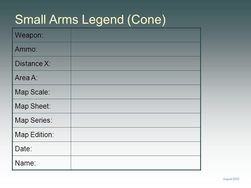 Small Arms Legend (Cone)