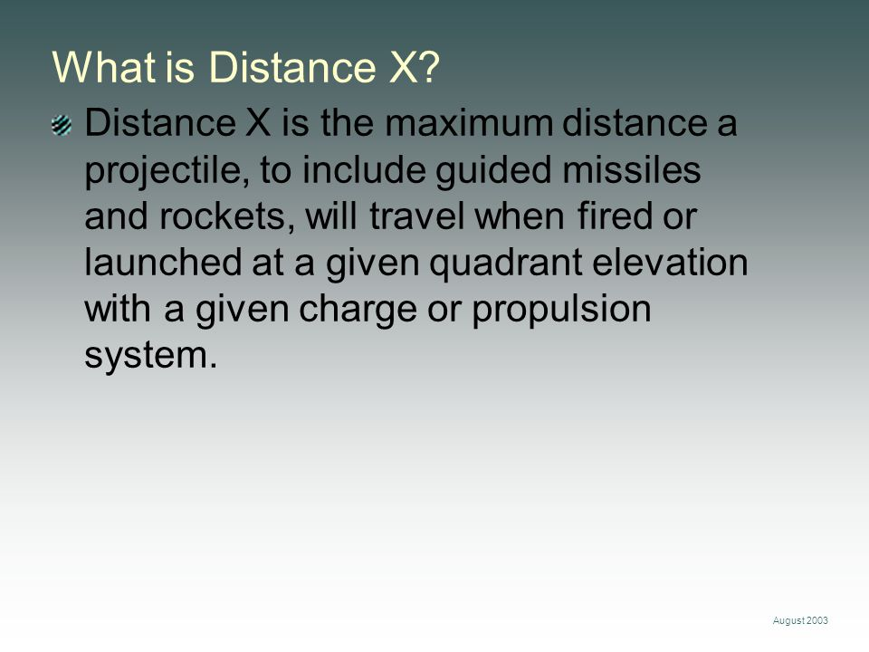 What is Distance X