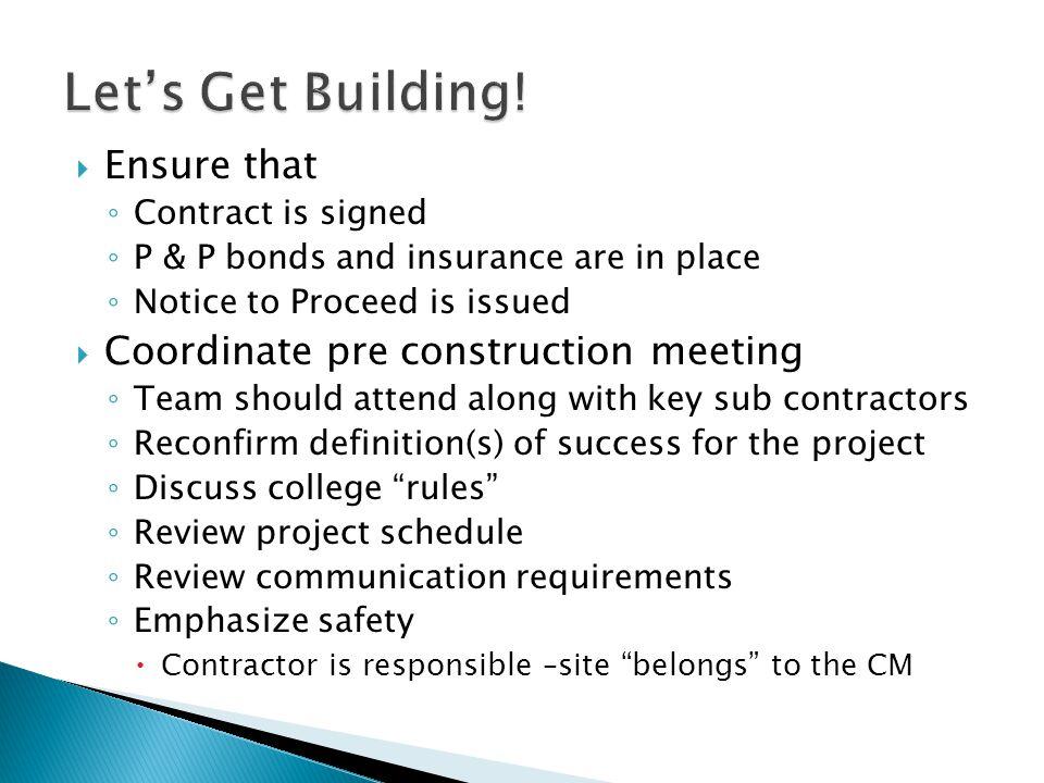 Let's Get Building! Ensure that Coordinate pre construction meeting