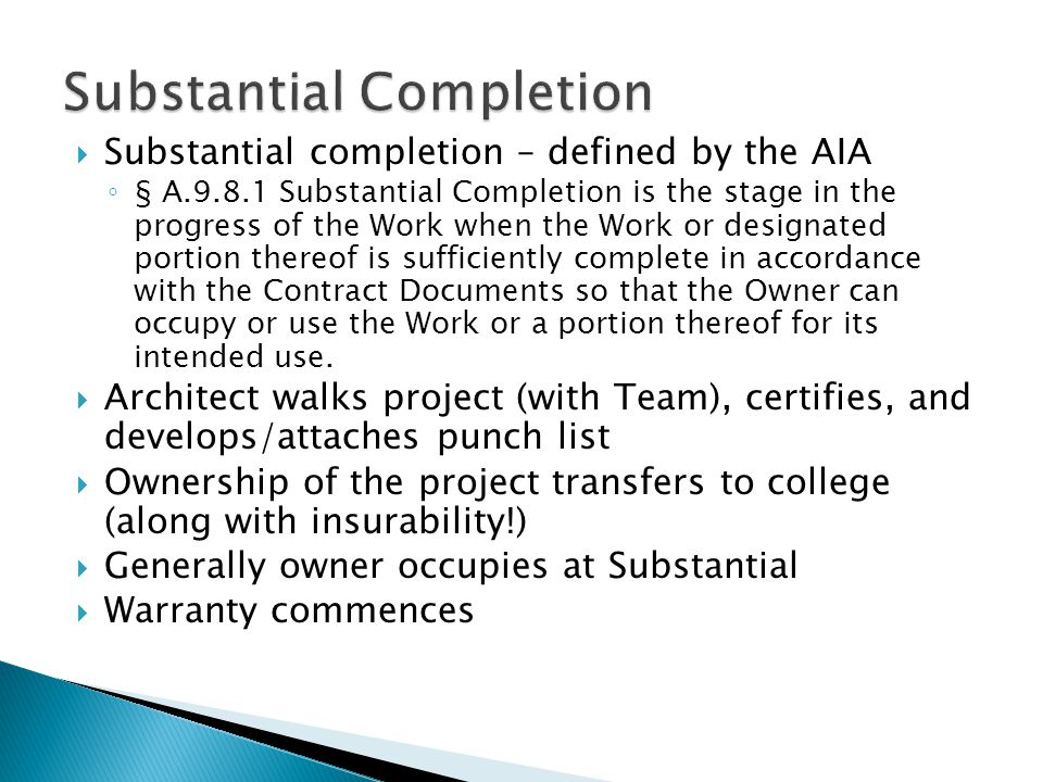 Substantial Completion