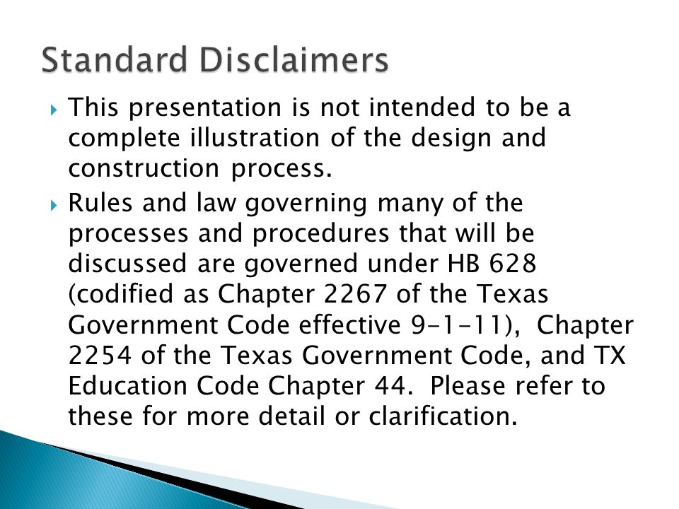 Standard Disclaimers This presentation is not intended to be a complete illustration of the design and construction process.