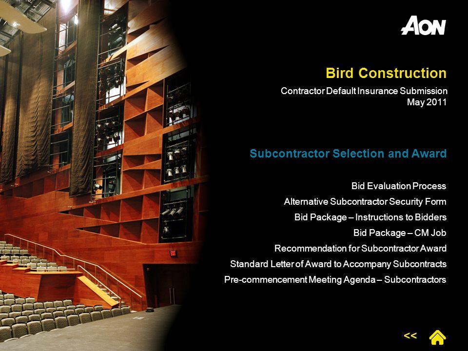 Bird Construction Subcontractor Selection and Award <<