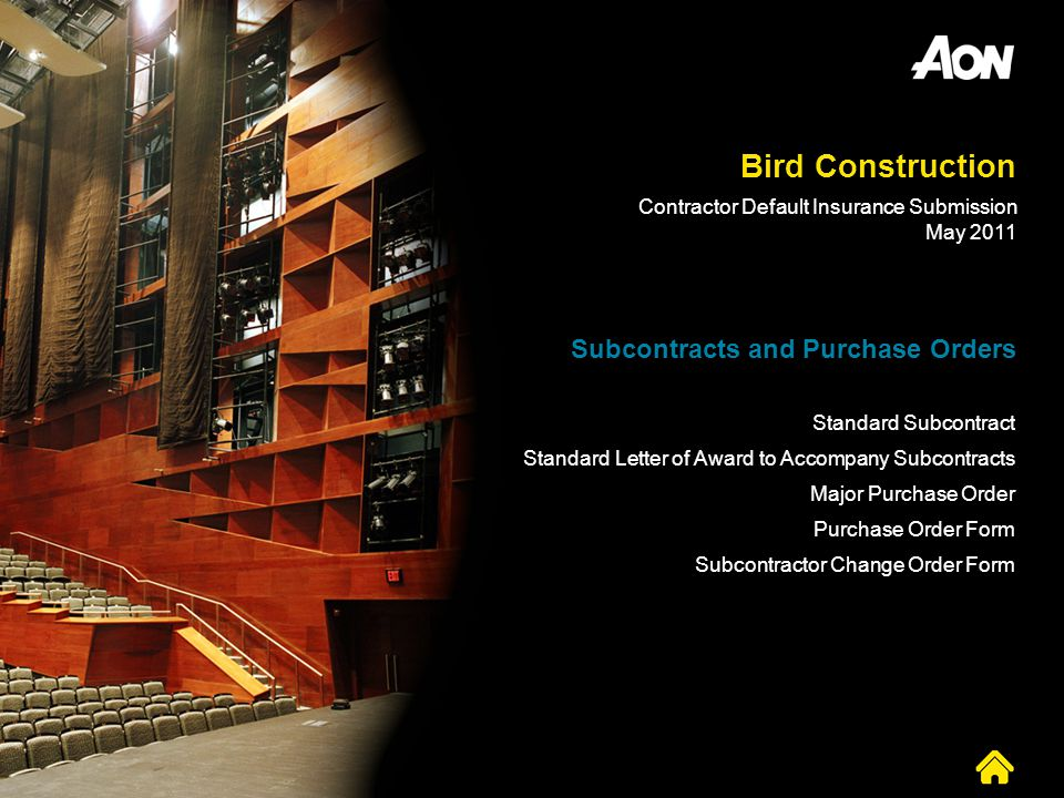 Bird Construction Subcontracts and Purchase Orders