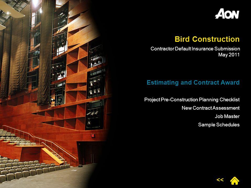 Bird Construction Estimating and Contract Award <<