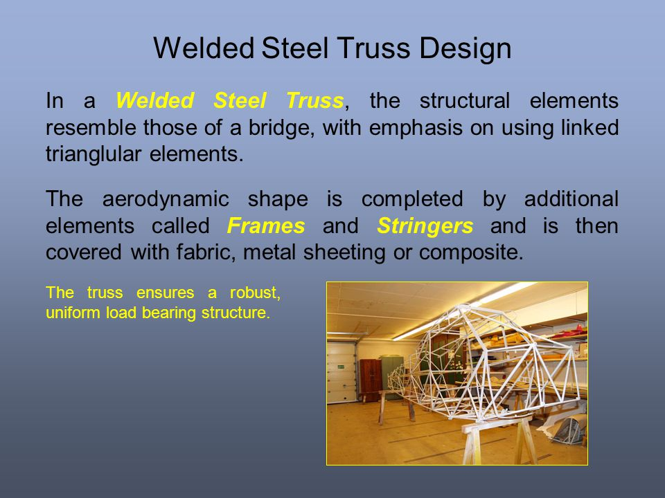 Welded Steel Truss Design