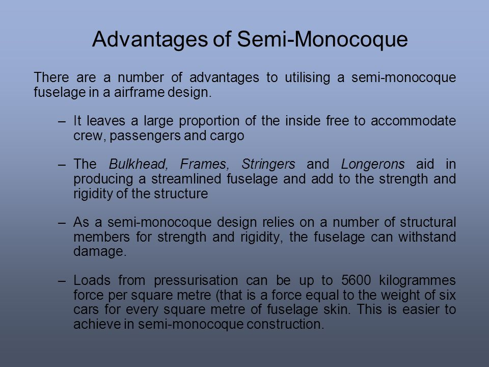 Advantages of Semi-Monocoque
