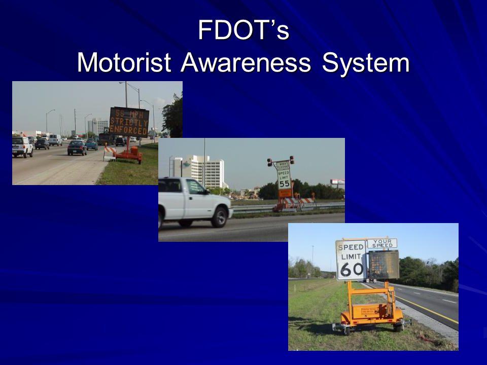 FDOT's Motorist Awareness System