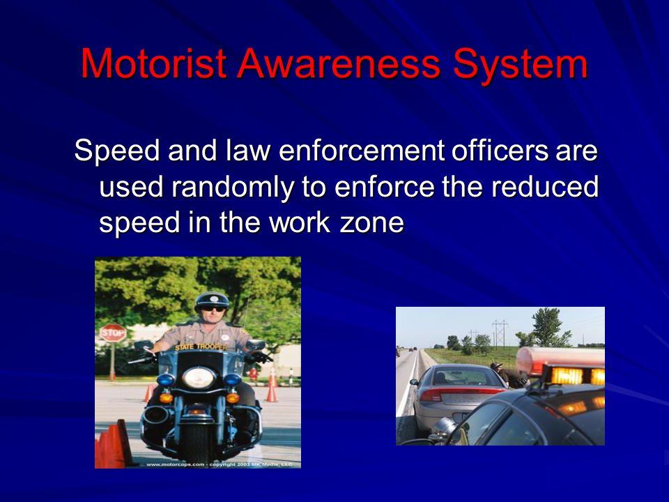 Motorist Awareness System